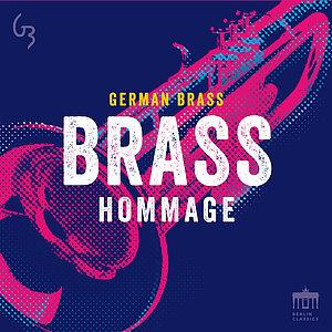 GERMAN BRASS Brass Hommage